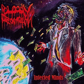 Bloody Redemption - Infected Minds