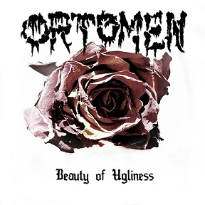 Orotomen - Beauty of Ugliness
