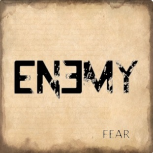 ENEMY - Fear