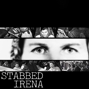 Stabbed - Irena