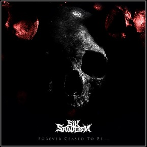 """SIK SALVATION - """"Forever Ceased To Be…"""""""