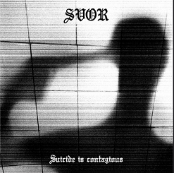 "SVOR - ""Suicide is contagious"""