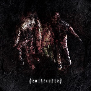 DEATHCRAFTED - Deathcrafted